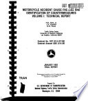 Motorcycle Accident Cause Factors and Identification of Countermeasures