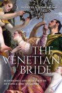 The Venetian Bride