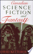 Canadian Science Fiction and Fantasy