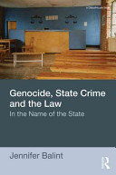 Cover of Genocide, State Crime, and the Law