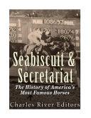 Seabiscuit and Secretariat