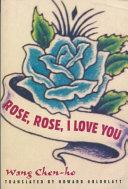 Rose  Rose  I Love You