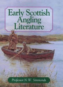Early Scottish Angling Literature