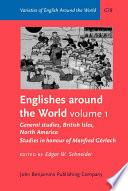 Englishes Around The World General Studies British Isles North America
