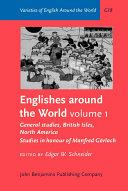 Englishes Around the World: General studies, British Isles, North America