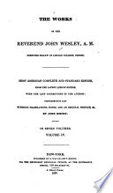 The Works Of The Late Reverend John Wesley A M