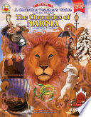 A Christian Teacher   s Guide to the Chronicles of Narnia  Grades 2   5 Book PDF