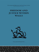 Pdf Freedom and Justice within Walls