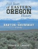 150 Years of Eastern Oregon History