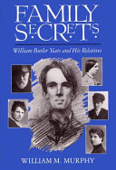 Family Secrets: William Butler Yeats and His Relatives