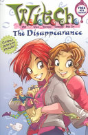 W.I.T.C.H. Chapter Book: The Disappearance - Book #2