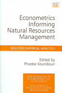 Econometrics Informing Natural Resources Management