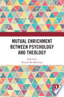 Mutual Enrichment between Psychology and Theology
