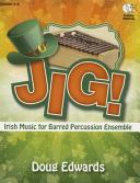 Jig   Irish Music for Barred Percussion