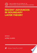 Recent Advances in Boundary Layer Theory Book