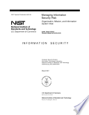 Managing Information Security Risk: Organization, Mission, and Information System View