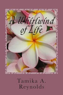 A Whirlwind Of Life