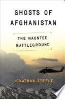 Ghosts Of Afghanistan