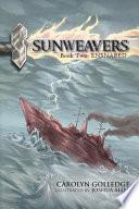 Sunweavers  : Book Two- Ensnared