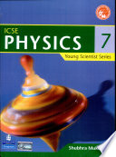 Young Scientist Series ICSE Physics 7