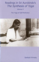 Readings in Sri Aurobindo s the Synthesis of Yoga