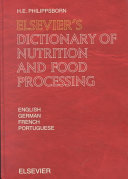 Elsevier's Dictionary of Nutrition and Food Processing