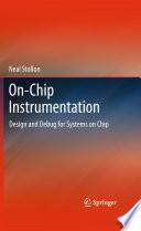 On Chip Instrumentation