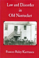 Law and Disorder in Old Nantucket