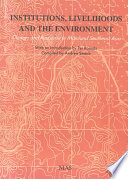 Institutions  Livelihoods  and the Environment