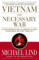 Vietnam  The Necessary War
