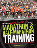 The Official Rock  n  Roll Guide to Marathon   Half Marathon Training