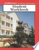 Architecture Drafting and Design Student Workbook