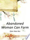 Abandoned Woman Can Farm