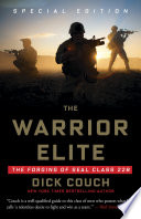 """""""The Warrior Elite: The Forging of SEAL Class 228"""" by Dick Couch"""