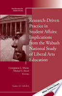Research Driven Practice in Student Affairs  Implications from the Wabash National Study of Liberal Arts Education Book