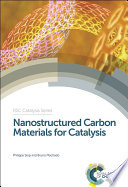 Nanostructured Carbon Materials For Catalysis Book PDF