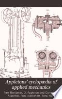 Appletons  Cyclop  dia of Applied Mechanics