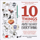 10 Things You Might Not Know About Nearly Everything Pdf/ePub eBook
