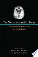 The Neuroscientific Turn