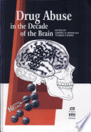 Drug Abuse in the Decade of the Brain Book