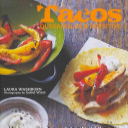 Tacos  Quesadillas  and Burritos Book PDF