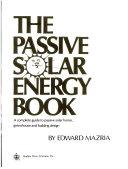 The Passive Solar Energy Book Book
