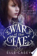 War of the Fae  Book 6  Between the Realms  Book