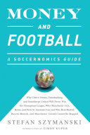Money and Football  A Soccernomics Guide  INTL ed