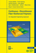 Continuous Discontinuous Fiber Reinforced Polymers