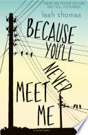 Because You ll Never Meet Me Book