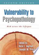 Vulnerability to Psychopathology  Second Edition