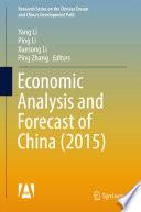 Economic Analysis and Forecast of China (2015)