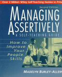 Managing Assertively  How to Improve Your People Skills Book