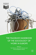 Pdf The Palgrave Handbook of the Sociology of Work in Europe Telecharger